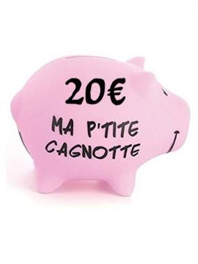 Cagnotte 20€ utilisable en ligne et en magasin