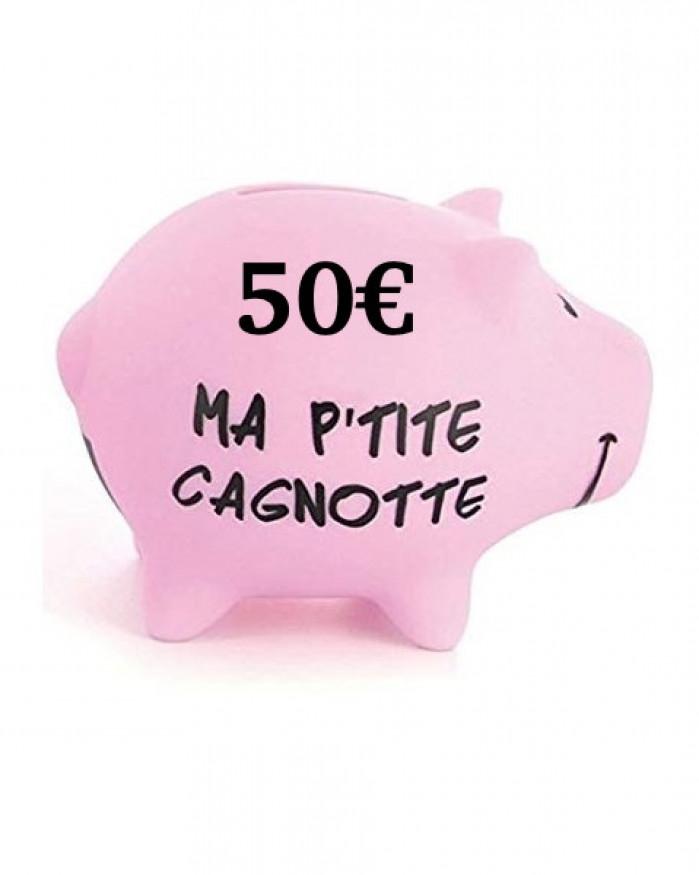 Cagnotte 50€ utilisable en ligne et en magasin