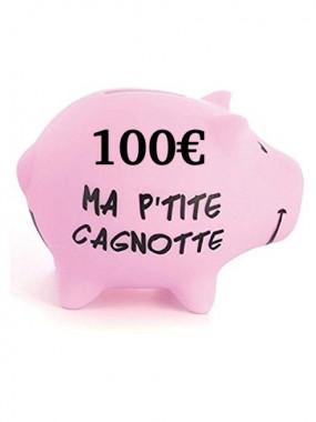 Cagnotte 100€ utilisable en ligne et en magasin