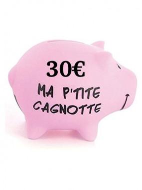 Cagnotte 30€ utilisable en ligne et en magasin